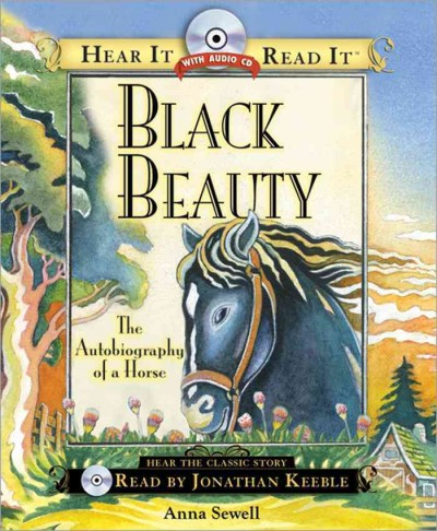 Black Beauty: The Autobiography of a Horse (Hear It Read It Classics) cover