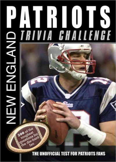 The New England Patriots Trivia Challenge cover