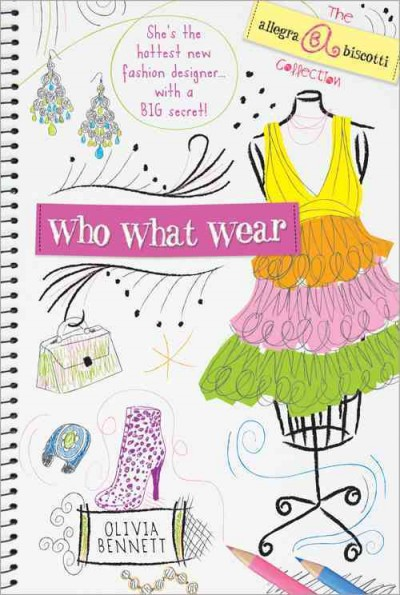 Who What Wear: The Allegra Biscotti Collection cover