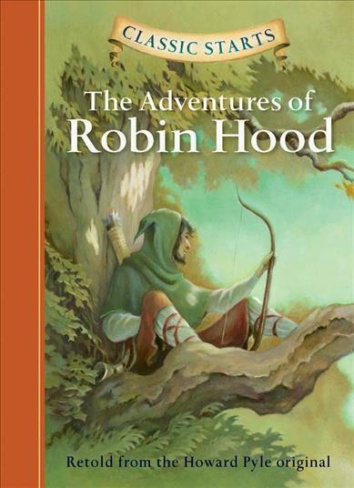 The Adventures of Robin Hood (Classic Starts) cover