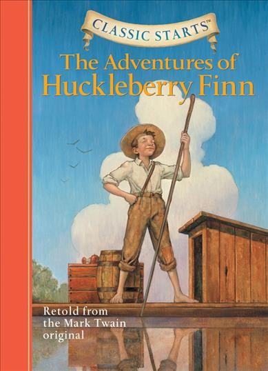 The Adventures of Huckleberry Finn (Classic Starts) cover
