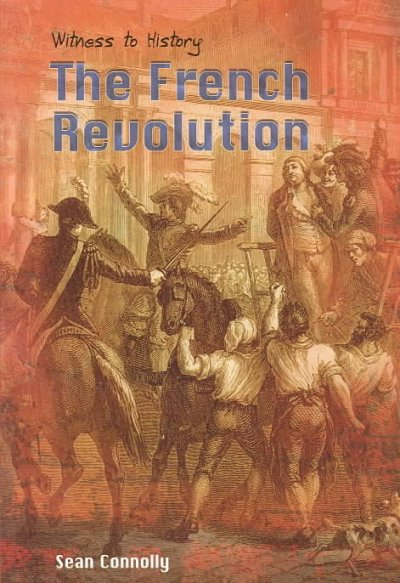 The French Revolution (Witness to History) cover