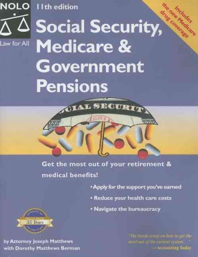 Social Security, Medicare & Government Pensions: Get the Most of Your Retirement and Medical Benefits cover