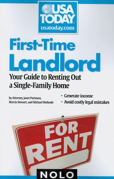 First-Time Landlord: Your Guide to Renting out a Single-Family Home (USA Today/Nolo Series) cover