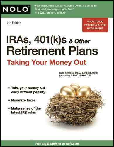 IRAs, 401(k)s & Other Retirement Plans: Taking Your Money Out