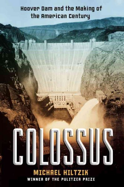 Colossus: Hoover Dam and the Making of the American Century cover