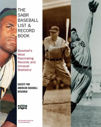 The SABR Baseball List & Record Book: Baseball's Most Fascinating Records and Unusual Statistics cover