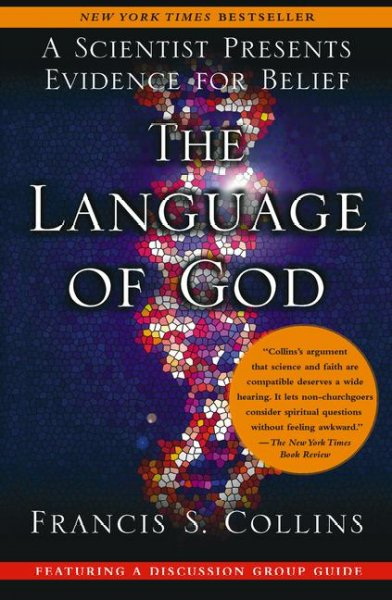 Language of God: A Scientist Presents Evidence for Belief cover