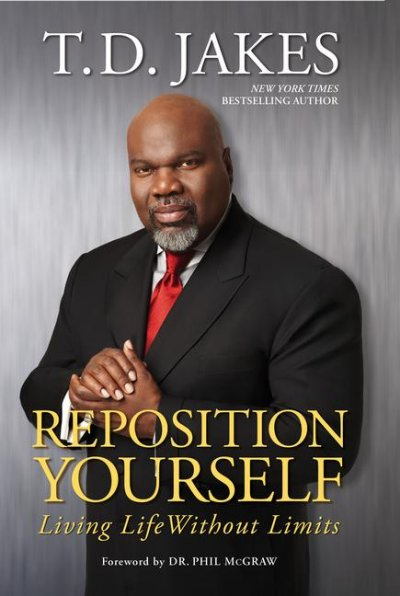 Reposition Yourself: Living Life Without Limits cover