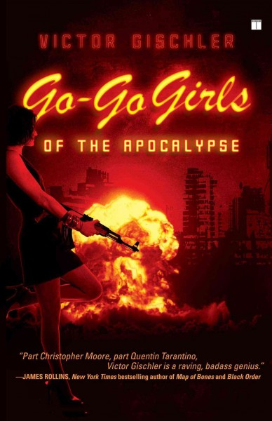 Go-Go Girls of the Apocalypse: A Novel cover
