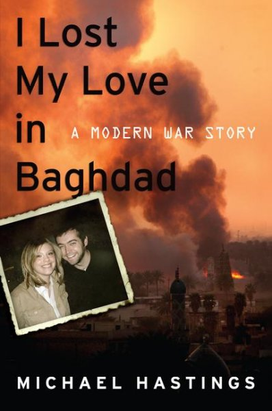 I Lost My Love in Baghdad: A Modern War Story cover