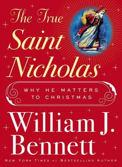 The True Saint Nicholas: Why He Matters to Christmas cover