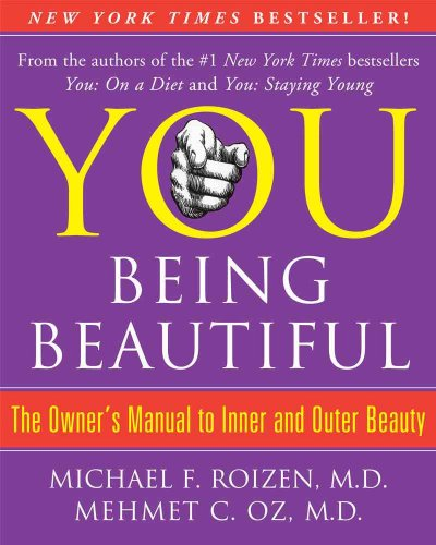 You: Being Beautiful - The Owner's Manual to Inner and Outer Beauty cover