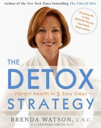 The Detox Strategy: Vibrant Health in 5 Easy Steps cover