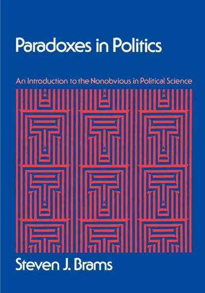 Paradoxes in Politics: An Introduction to the Nonobvious in Political Science cover