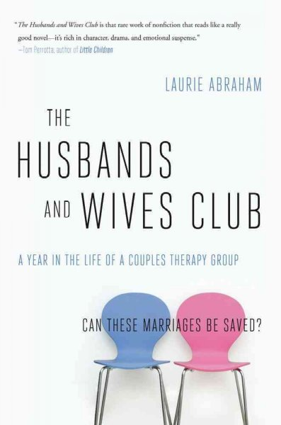 The Husbands and Wives Club: A Year in the Life of a Couples Therapy Group cover