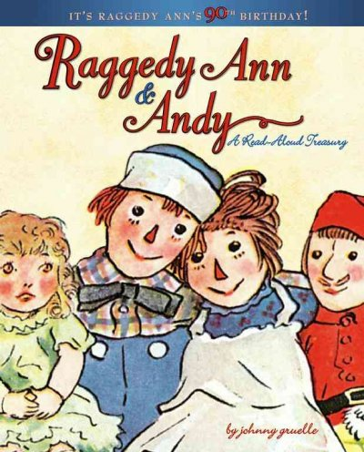 Raggedy Ann & Andy: A Read-Aloud Treasury cover