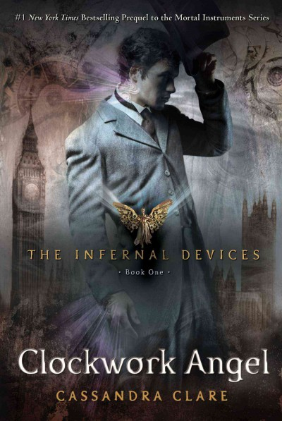 Clockwork Angel (Infernal Devices, Book 1) (The Infernal Devices) cover