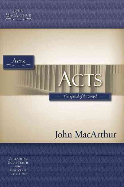 Acts: The Spread of the Gospel (Macarthur Bible Studies) cover