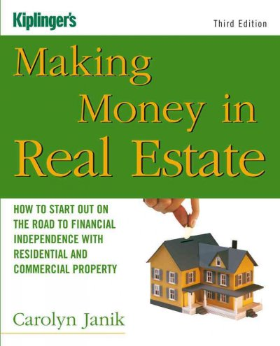 Making Money in Real Estate: How to Start Out on the Road to Financial Independence with Residential and Commercial Property (Third Edition) cover