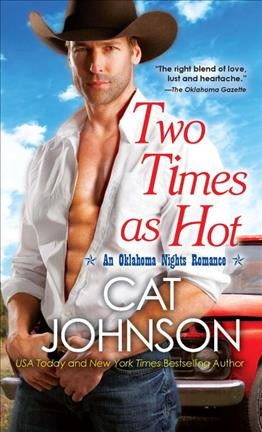 Two Times As Hot (An Oklahoma Nights Romance) cover