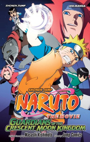 Naruto The Movie Ani-Manga, Vol. 3: Guardians of the Crescent Moon Kingdom (3)
