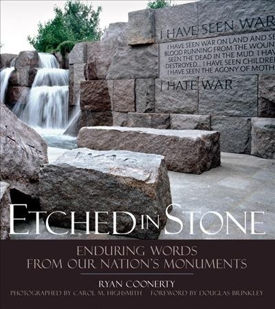 Etched in Stone: Enduring Words from Our Nation's Monuments cover