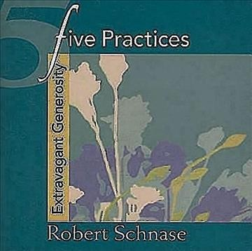 Five Practices - Extravagant Generosity (Five Practices of Fruitful Congregations Program Resources) cover