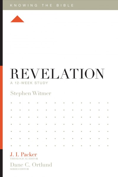 Revelation: A 12-Week Study (Knowing the Bible) cover