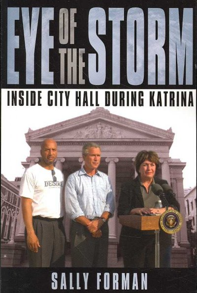 Eye of the Storm: Inside City Hall During Katrina cover