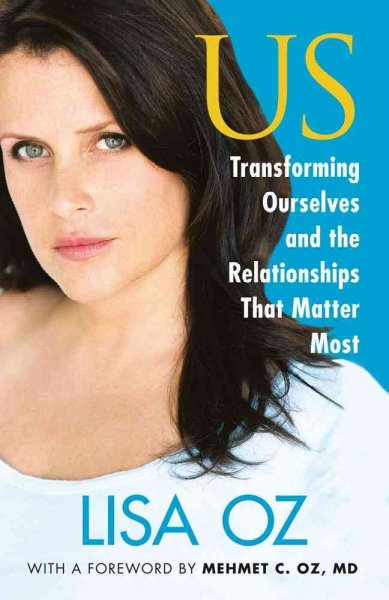 US: Transforming Ourselves and the Relationships that Matter Most cover