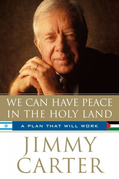 We Can Have Peace in the Holy Land: A Plan That Will Work cover