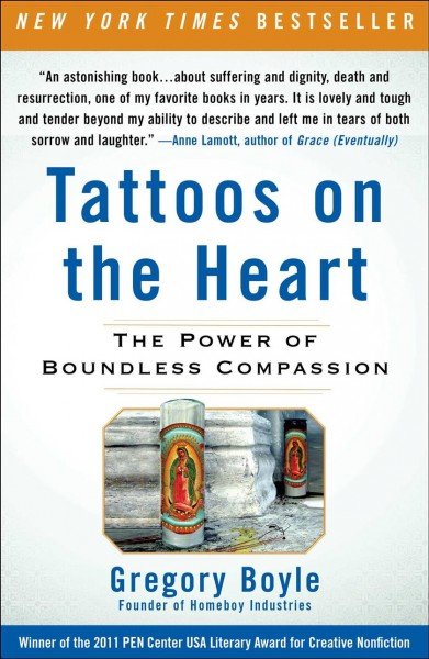 Tattoos on the Heart: The Power of Boundless Compassion cover