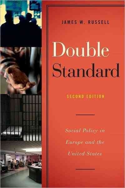 Double Standard: Social Policy in Europe and the United States cover