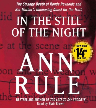 In the Still of the Night: The Strange Death of Ronda Reynolds and Her Mother's Unceasing Quest for the Truth cover