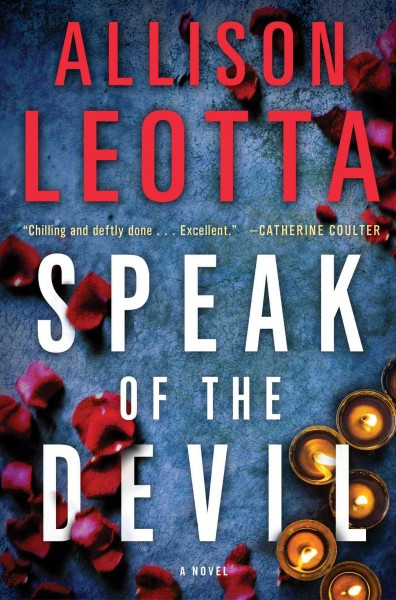 Speak of the Devil: A Novel (Anna Curtis Series) cover