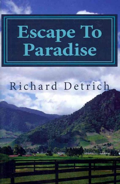 Escape To Paradise: Living & Retiring In Panama