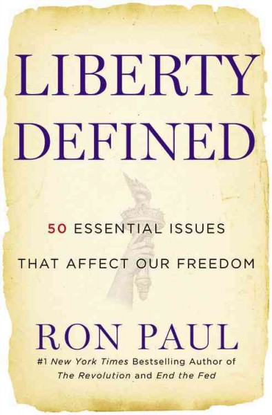 Liberty Defined: 50 Essential Issues That Affect Our Freedom cover