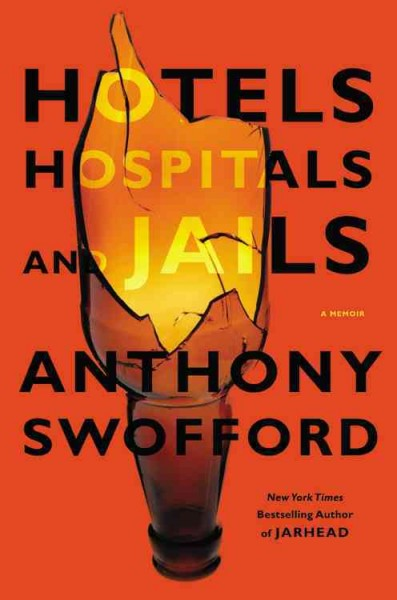 Hotels, Hospitals, and Jails: A Memoir cover