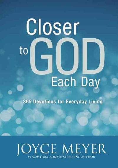 Closer to God Each Day: 365 Devotions for Everyday Living cover