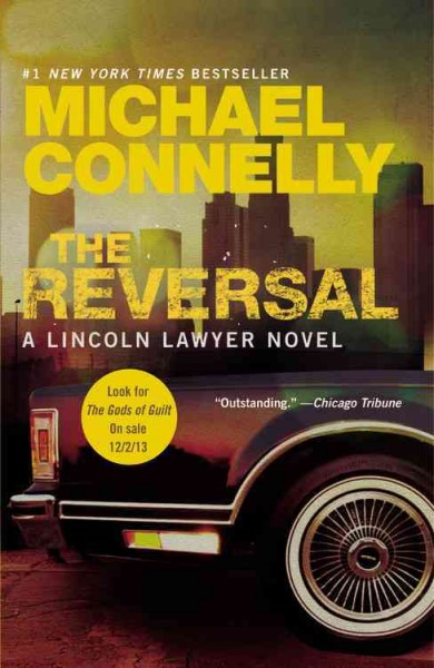 The Reversal (A Lincoln Lawyer Novel (3)) cover