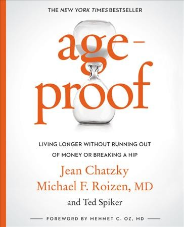 AgeProof: Living Longer Without  Running Out of Money or Breaking a Hip cover