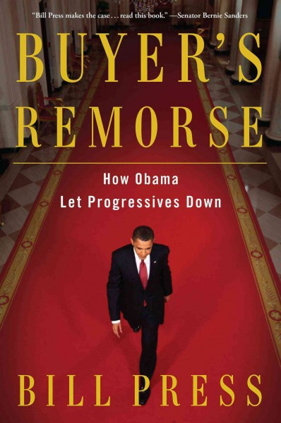 Buyer's Remorse: How Obama Let Progressives Down cover