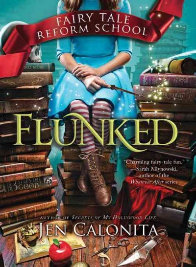 Flunked (Fairy Tale Reform School) cover