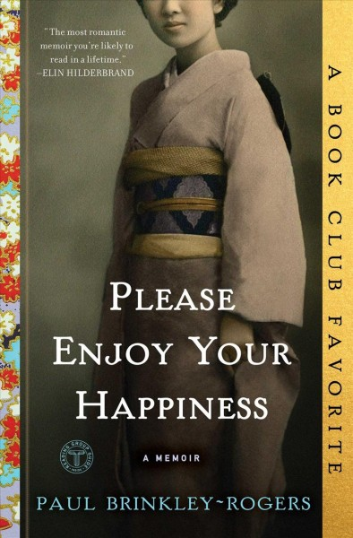 Please Enjoy Your Happiness: A Memoir cover