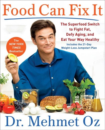 Food Can Fix It: The Superfood Switch to Fight Fat, Defy Aging, and Eat Your Way Healthy cover