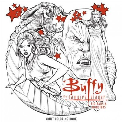 Buffy the Vampire Slayer: Big Bads & Monsters Adult Coloring Book cover