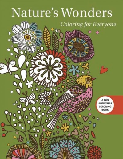 Nature's Wonders: Coloring for Everyone (Creative Stress Relieving Adult Coloring Book Series) cover