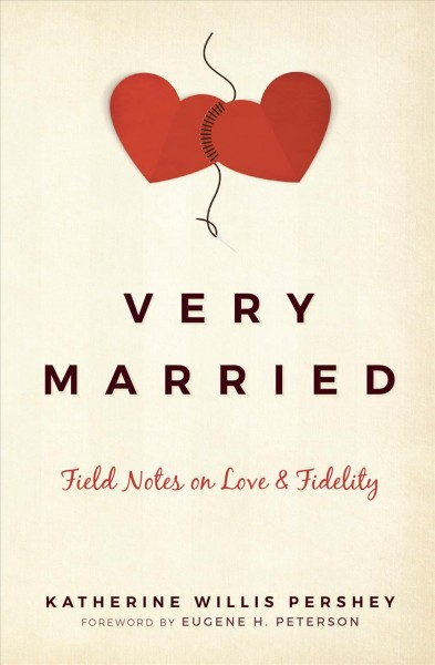 Very Married: Field Notes on Love and Fidelity cover