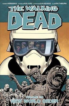The Walking Dead Volume 30: New World Order cover